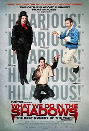 9. What We Do In The Shadows (2014) [Rated R]