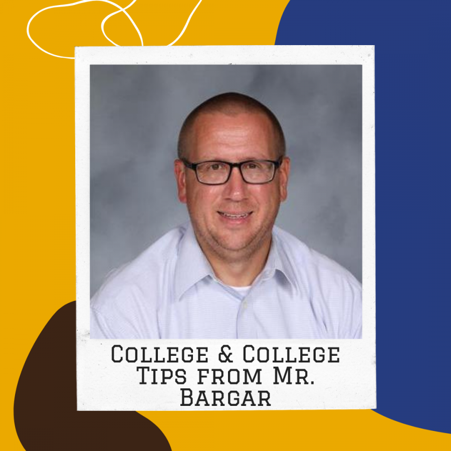 College & Career Tips from Mr. Bargar (No.1)